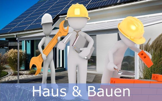 Haus und Bauen